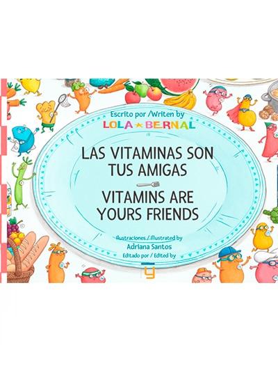 las vitaminas son tus amigas